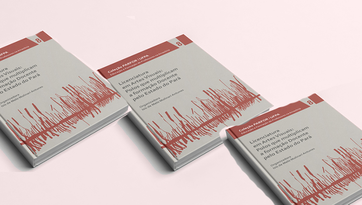 Livro reúne experiências do Parfor/UFPA com a formação docente em Artes Visuais